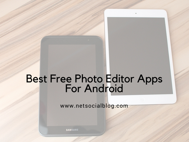 best_photo_editing_apps_for_android